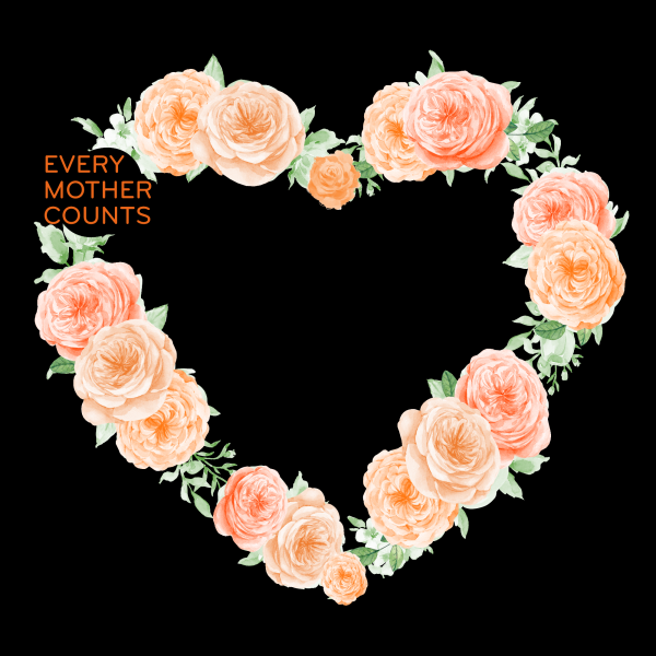 Every Mother counts orange rose heart garland on black background by Gooseberry Pink